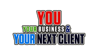 You, Your Business and Your Next Client